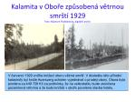 kalamita v obo e zp soben v trnou smr t 1929 foto muzeum podblanicka digit ln archiv