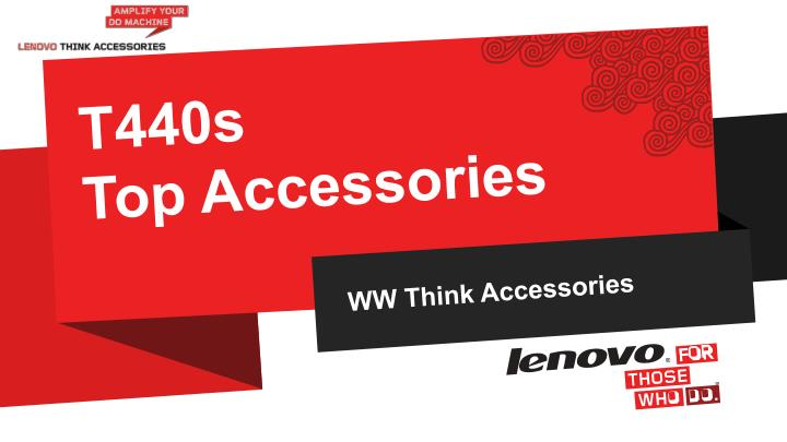 t440s top accessories n.