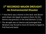 1 st recorded major drought an environmental disaster