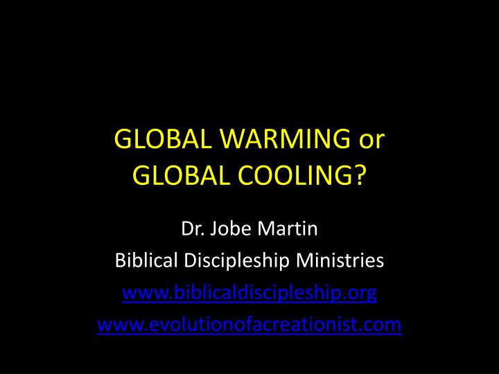 global warming or global cooling n.