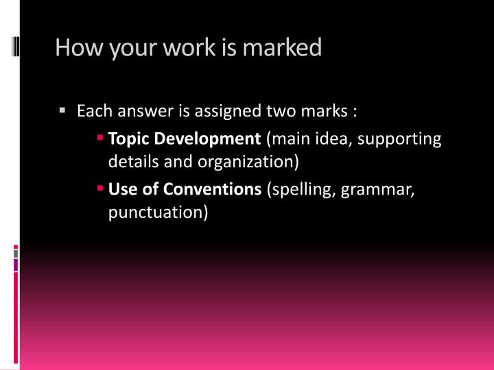 How your work is marked