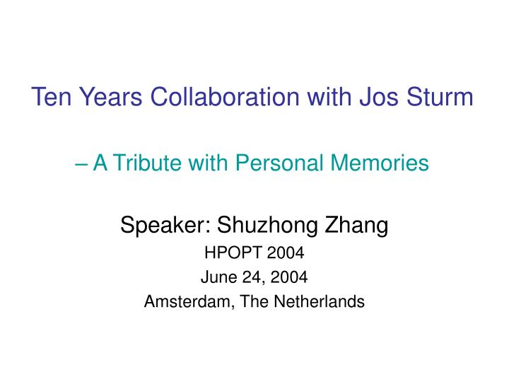 ten years collaboration with jos sturm a tribute with personal memories n.