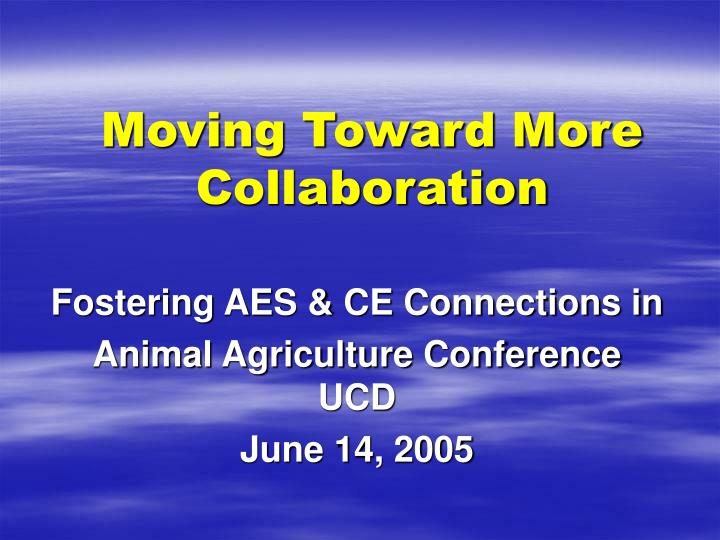 moving toward more collaboration n.