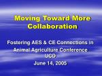 moving toward more collaboration