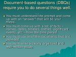 document based questions dbqs require you to do several things well