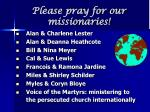 please pray for our missionaries