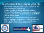 tournament little league 2008 09
