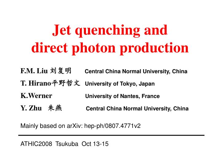 jet quenching and direct photon production n.