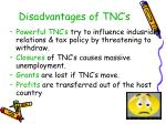 disadvantages of tnc s