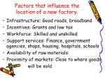 factors that influence the location of a new factory