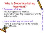 why is global marketing important