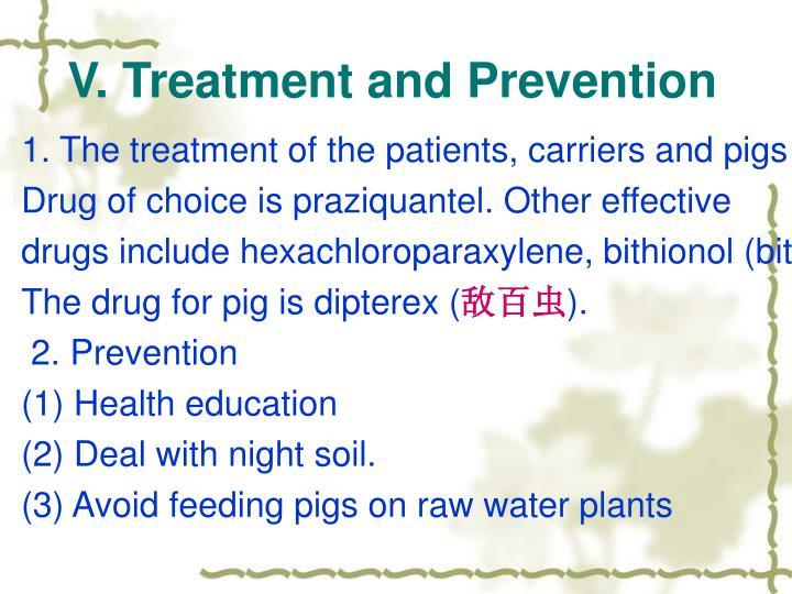 V. Treatment and Prevention