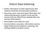 district data gathering