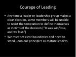 courage of leading