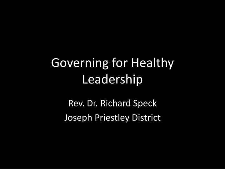 governing for healthy leadership n.