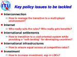 key policy issues to be tackled