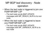 mp bgp leaf discovery node operation