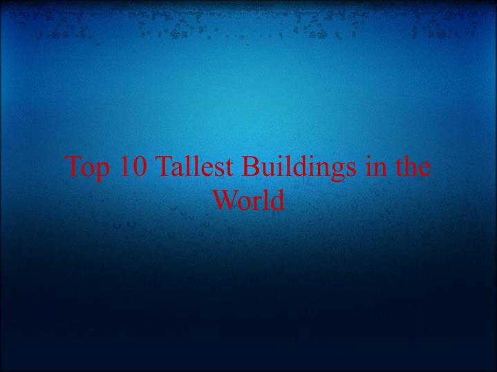 top 10 tallest buildings in the world n.