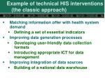 example of technical his interventions the classic approach