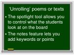 unrolling poems or texts
