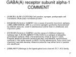 gaba a receptor subunit alpha 1 comment