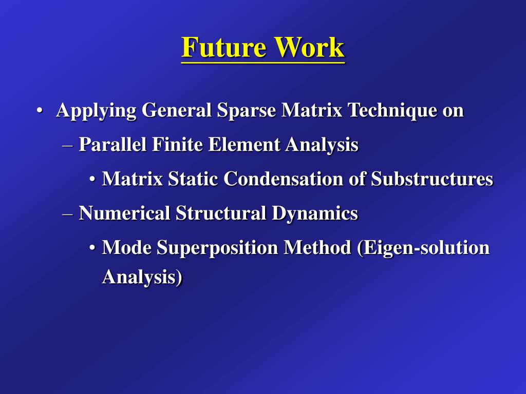 PPT - Large-scale Structural Analysis Using General Sparse