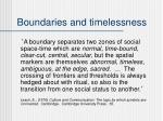 boundaries and timelessness1