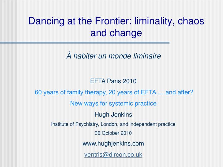 dancing at the frontier liminality chaos and change n.