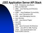 j2ee application server api stack