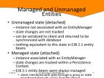 managed and unmanaged entities