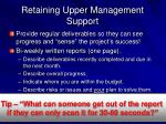 retaining upper management support