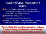 retaining upper management support1