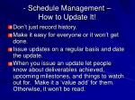 schedule management how to update it