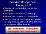 schedule management how to use it