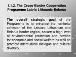 1 1 2 the cross border cooperation programme latvia lithuania belarus1