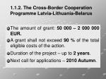 1 1 2 the cross border cooperation programme latvia lithuania belarus4