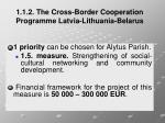 1 1 2 the cross border cooperation programme latvia lithuania belarus6