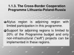 1 1 3 the cross border cooperation programme lithuania poland russia5
