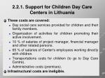 2 2 1 support for children day care centers in lithuania4