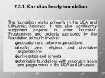 2 3 1 kazickas family foundation