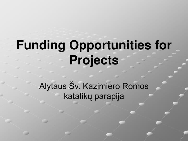 funding opportunities for projects n.