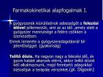 farmakokinetikai alapfogalmak i