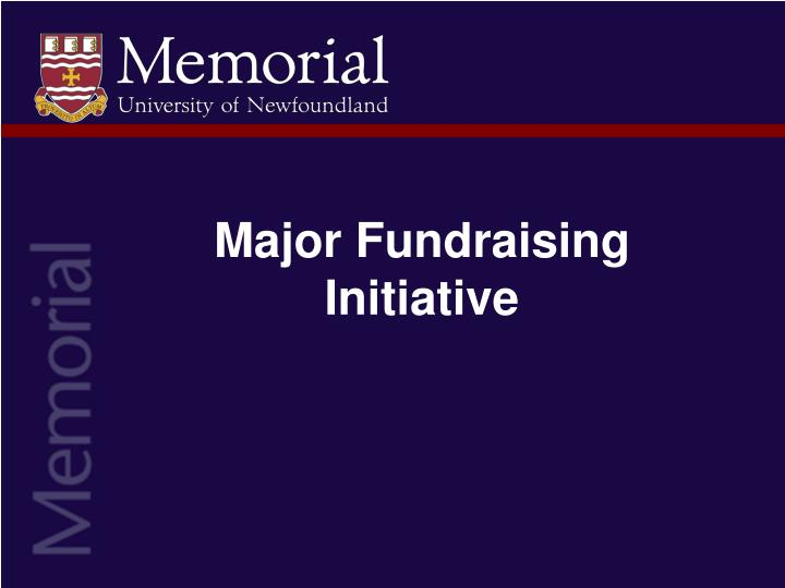 major fundraising initiative n.