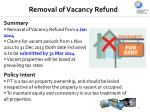 removal of vacancy refund