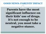 good news parents impact
