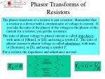 phasor transforms of resistors