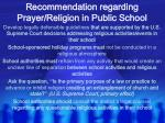 recommendation regarding prayer religion in public school