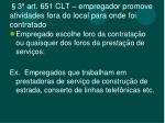 3 art 651 clt empregador promove atividades fora do local para onde foi contratado