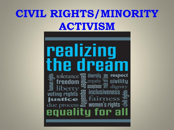 civil rights minority activism n.