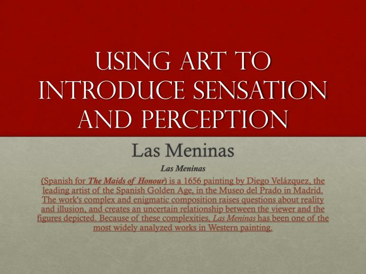 using art to introduce sensation and perception n.